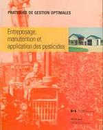 Entreposage, manutention et application des pesticides